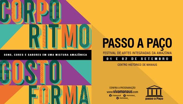 Passo a Paço: o Festival de Artes Integradas da Amazônia