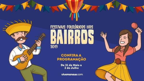 Festivais Folclóricos 2019: opções de entretenimento e cultura às comunidades