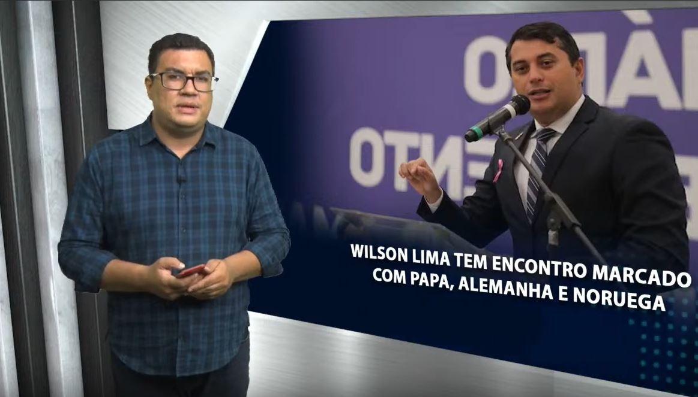 EM RESUMO – Wilson Lima tem encontro marcado com o Papa