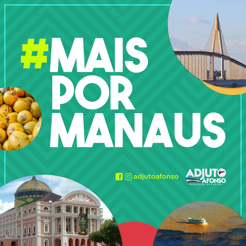 Deputado lança campanha 'Mais por Manaus' para dar voz à população