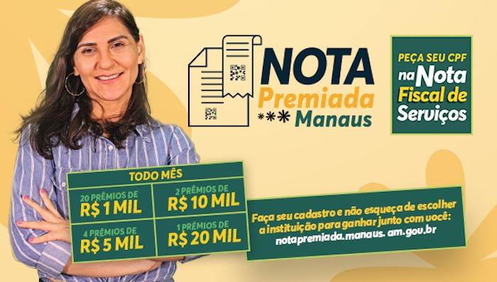 'Nota Premiada Manaus:' ganha você e uma instituição social da sua escolha!