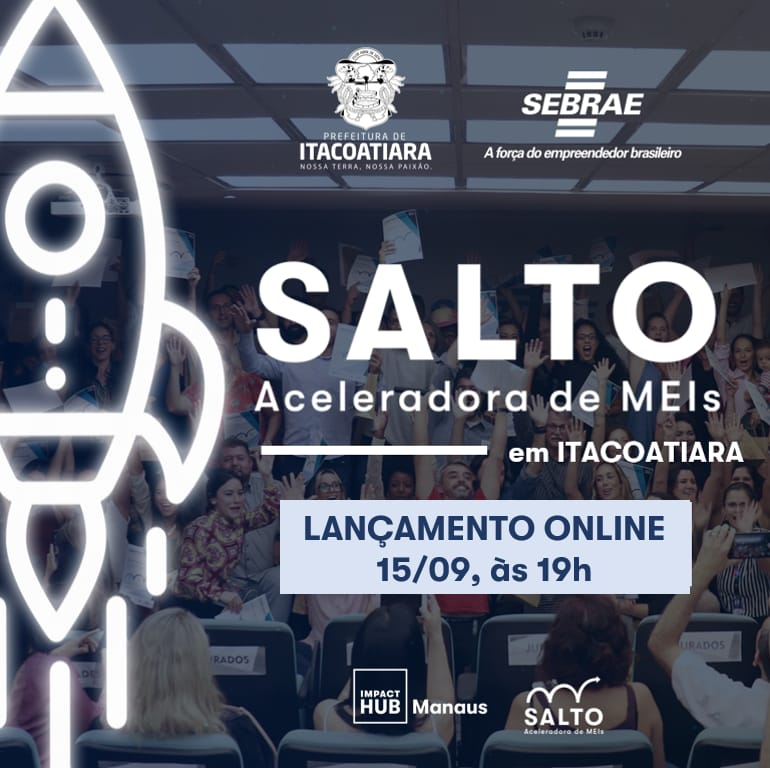 Itacoatiara capacitará 200 MEIs pelo programa SALTO