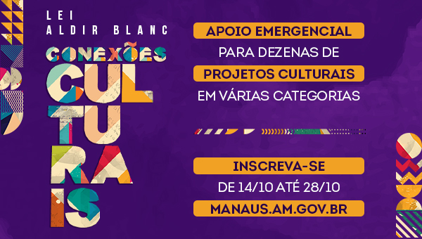 Lei Aldir Blanc: Conexões Culturais 2020