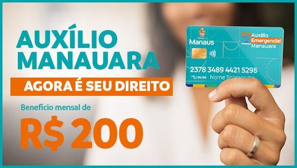 Auxílio Manauara: agora é seu direito!