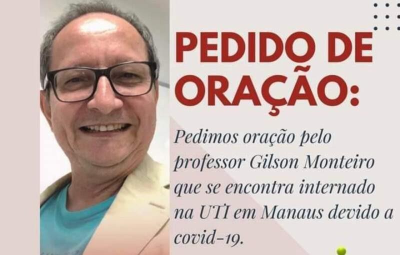 Professor Gilson Monteiro posta mensagem contando que deixou a UTI