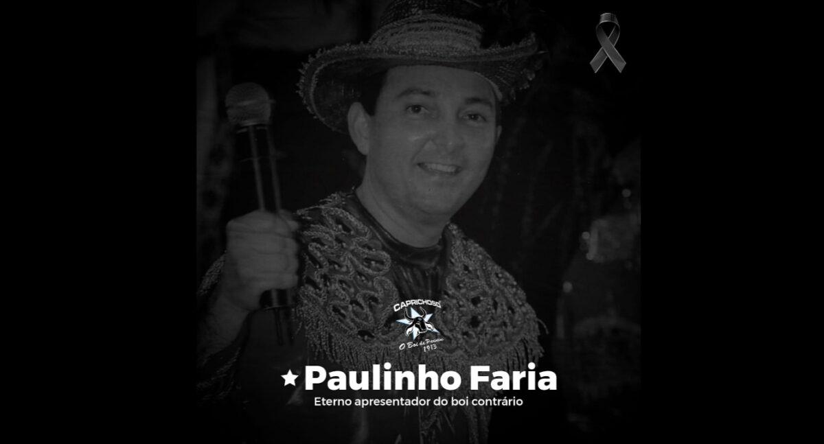 Caprichoso, prefeito de Manaus e governo lamentam morte de Paulinho